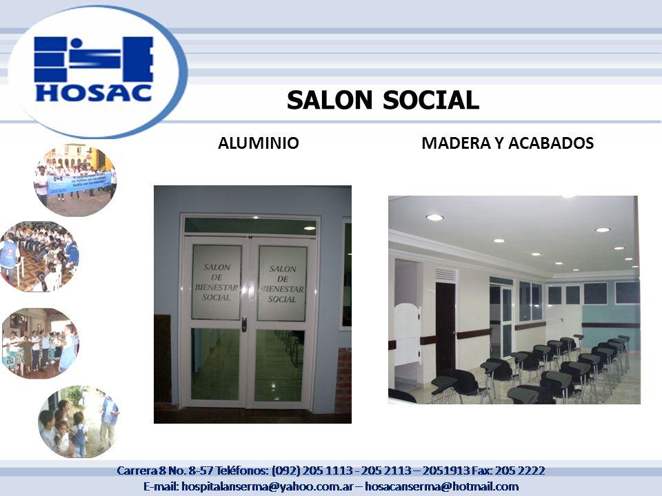 ALUMINIOMADERA Y ACABADOS SALON SOCIAL