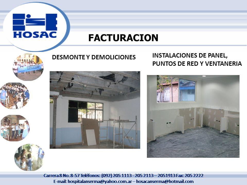 FACTURACION DESMONTE Y DEMOLICIONES INSTALACIONES DE PANEL, PUNTOS DE RED Y VENTANERIA