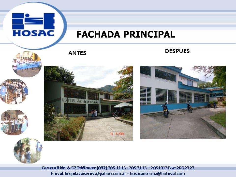 FACHADA PRINCIPAL ANTES DESPUES