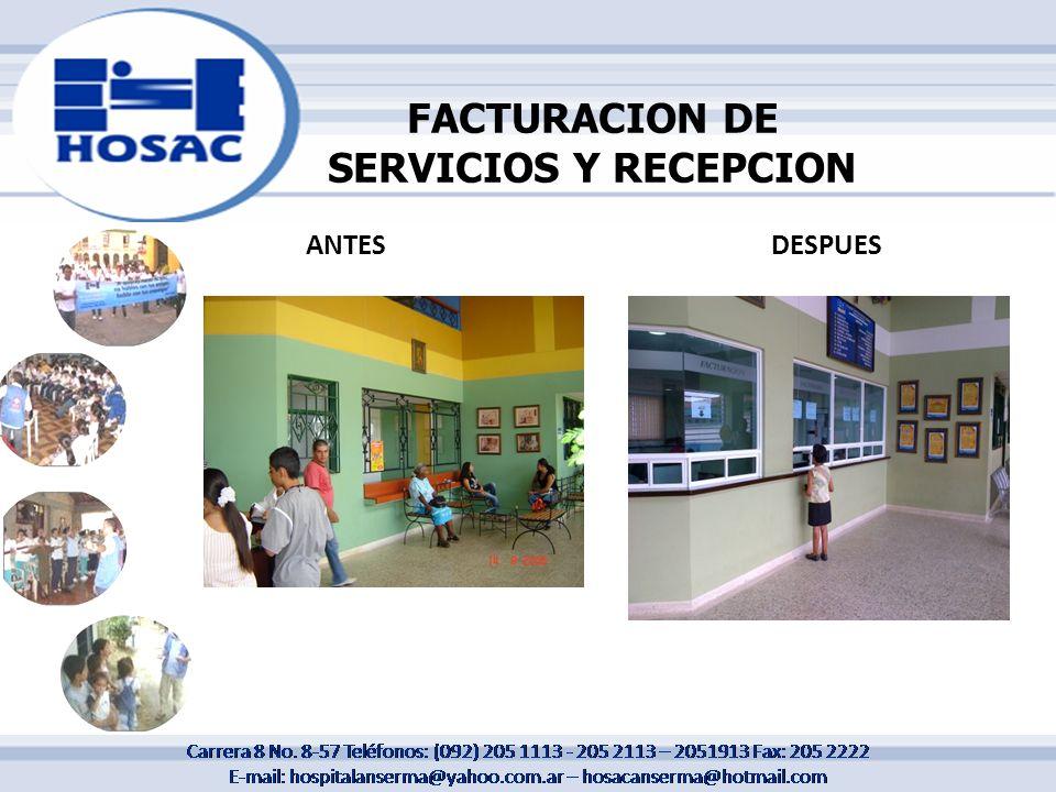 FACTURACION DE SERVICIOS Y RECEPCION ANTESDESPUES
