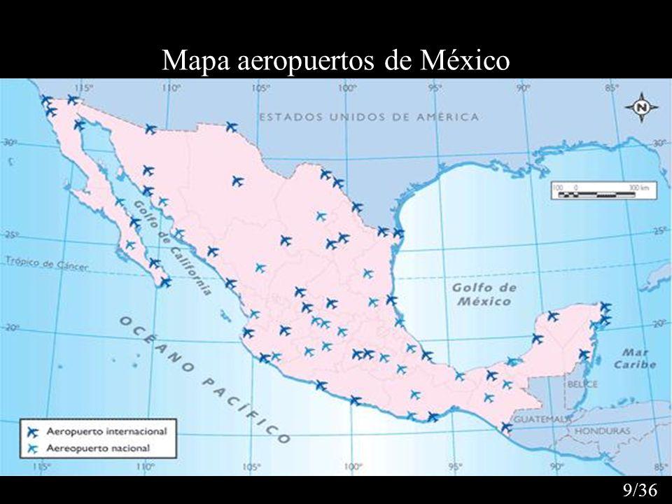 Mapa aeropuertos de México 9/36