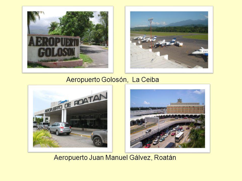 Aeropuerto Golosón, La Ceiba Aeropuerto Juan Manuel Gálvez, Roatán