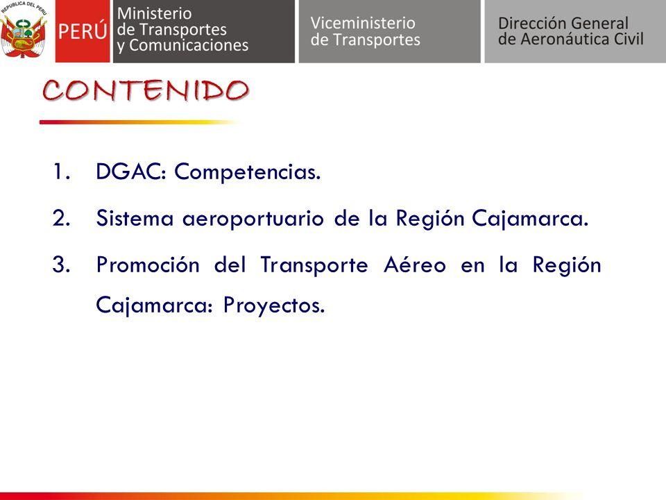 1.DGAC: Competencias.2.Sistema aeroportuario de la Región Cajamarca.