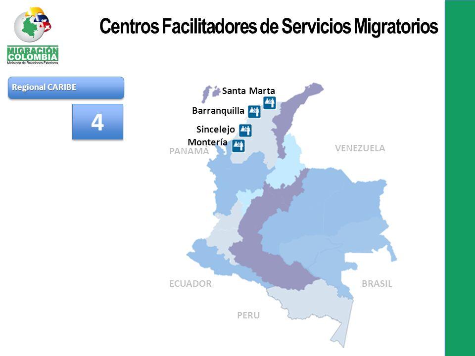 Regional CARIBE Santa Marta Barranquilla Sincelejo Montería 4 4 PANAMÁ VENEZUELA BRASIL PERU ECUADOR Centros Facilitadores de Servicios Migratorios