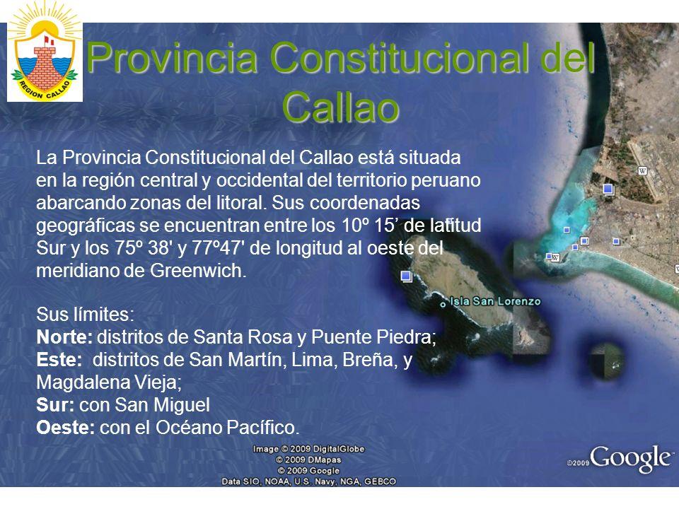 Provincia Constitucional del Callao La Provincia Constitucional del Callao está situada en la región central y occidental del territorio peruano abarc