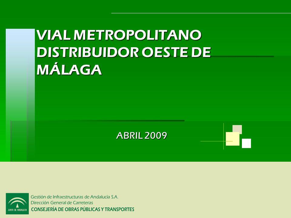 VIAL METROPOLITANO DISTRIBUIDOR OESTE DE MÁLAGA Abril 2009 Planta General tramo de conexión entre Alharin de la Torre y la Ronda