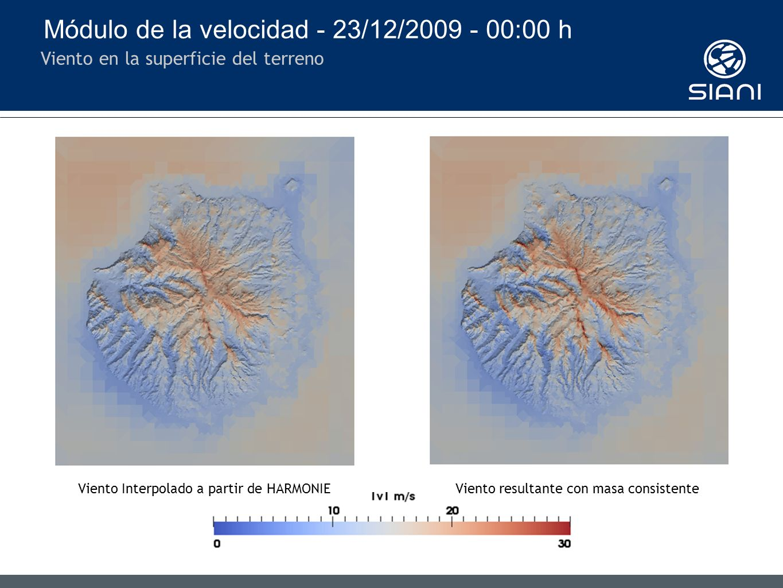 Módulo de la velocidad - 23/12/2009 - 00:00 h Viento en la superficie del terreno Viento Interpolado a partir de HARMONIEViento resultante con masa consistente