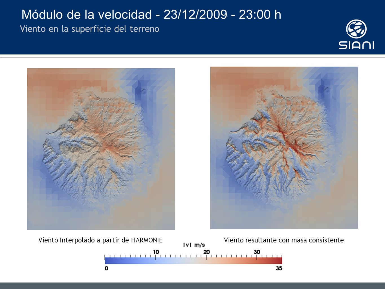 Módulo de la velocidad - 23/12/2009 - 23:00 h Viento en la superficie del terreno Viento Interpolado a partir de HARMONIEViento resultante con masa consistente