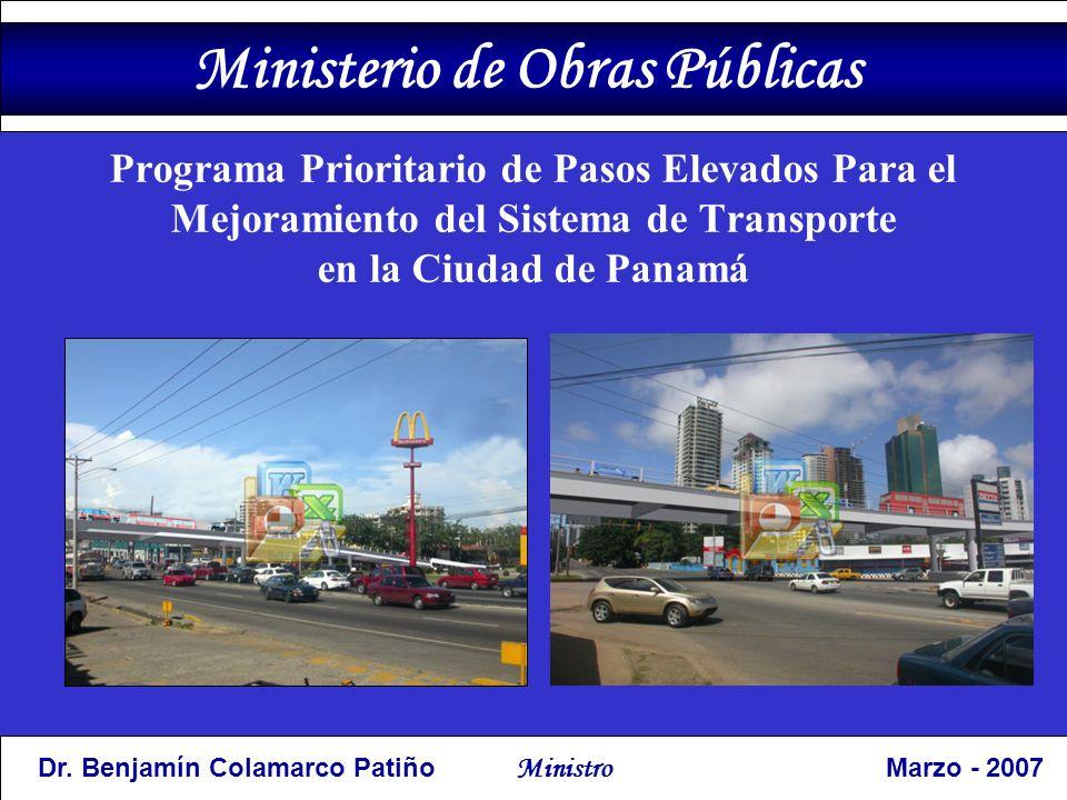 Programa Prioritario de Pasos Elevados Para el Mejoramiento del Sistema de Transporte en la Ciudad de Panamá Dr.