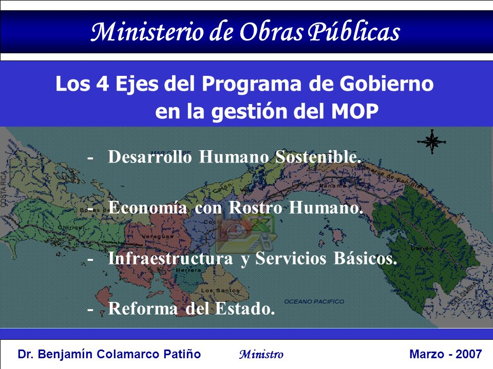 Los 4 Ejes del Programa de Gobierno en la gestión del MOP - Desarrollo Humano Sostenible.