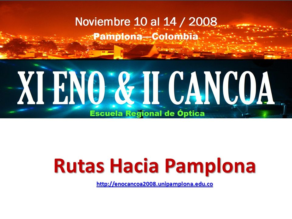 Rutas Hacia Pamplona http://enocancoa2008.unipamplona.edu.co