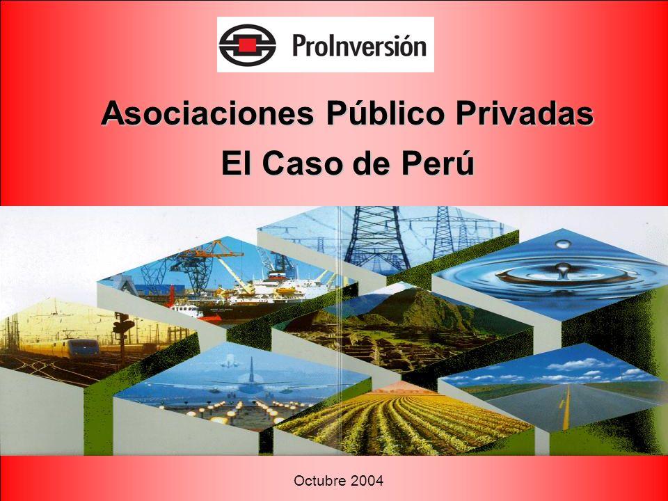 Octubre 2004 Asociaciones Público Privadas El Caso de Perú