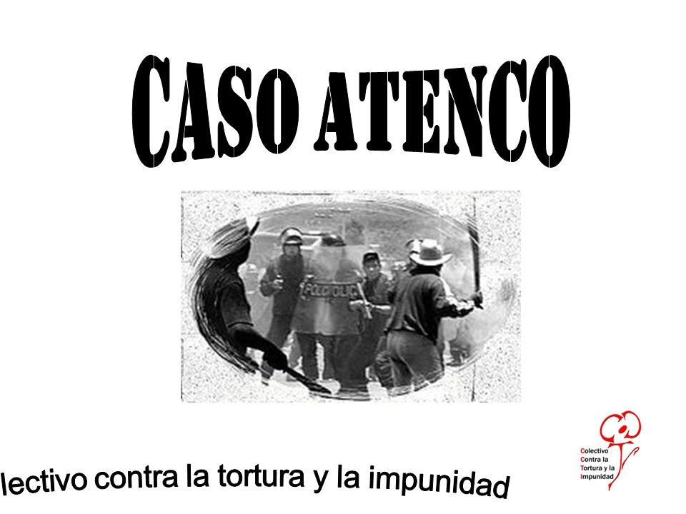 Recientemente la Comisión Nacional de Derechos Humanos declaró que en el caso de San Salvador Atenco comprobó violaciones sexuales contra 26 mujeres y constató que hubo tortura física y psicológica, además de detenciones arbitrarias, cateos ilegales a domicilio y el uso excesivo de la fuerza por parte de los agentes policíacos.