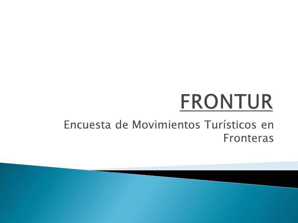 Desde el año 1996, la encuesta de Movimientos Turísticos en Fronteras (FRONTUR) es, en relación con el turismo, el instrumento básico de observación estadística oficial de la Secretaría de Estado de Turismo de España, formando parte del Plan Estadístico Nacional con el número 4244 Movimientos Turísticos en Fronteras (FRONTUR).