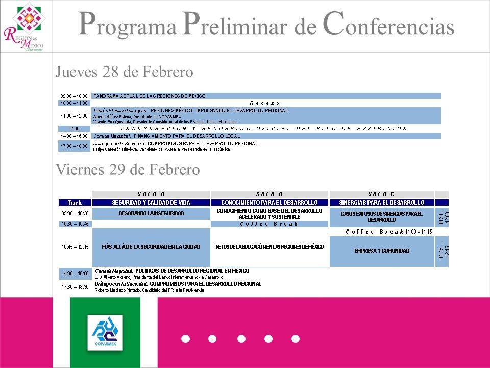 Jueves 28 de Febrero P rograma P reliminar de C onferencias Viernes 29 de Febrero