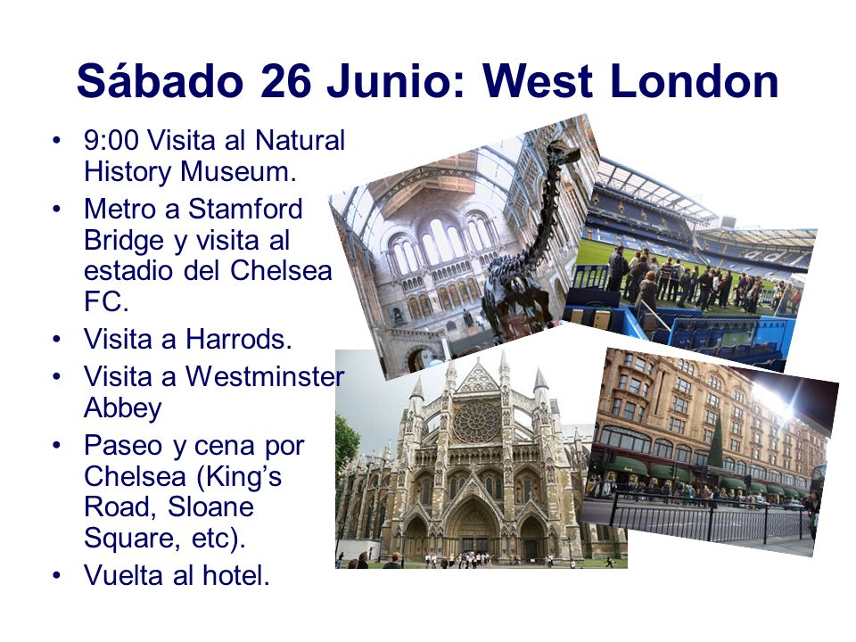 Sábado 26 Junio: West London 9:00 Visita al Natural History Museum.
