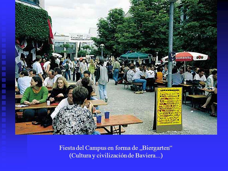 Fiesta del Campus en forma de Biergarten (Cultura y civilización de Baviera...)