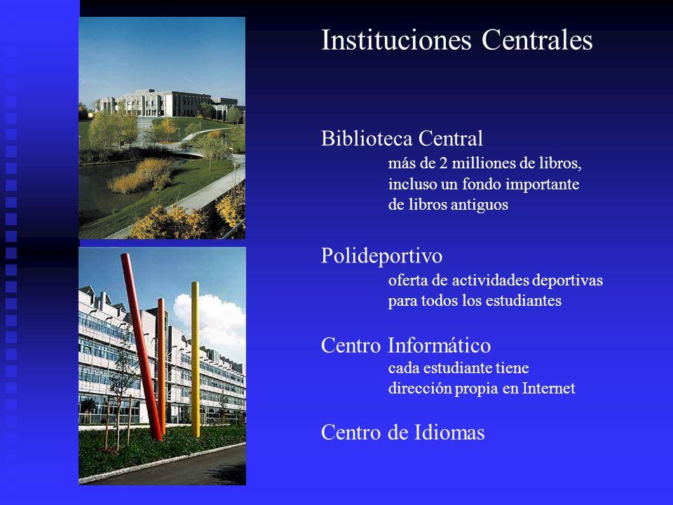 Instituciones Centrales Biblioteca Central más de 2 milliones de libros, incluso un fondo importante de libros antiguos Polideportivo oferta de activi