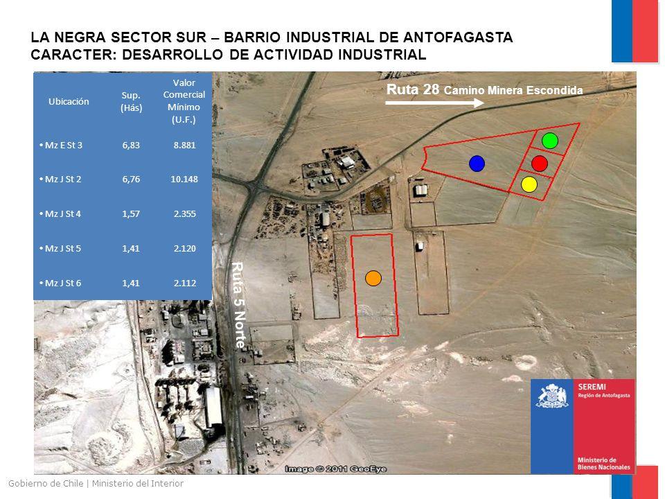 Gobierno de Chile | Ministerio del Interior Ruta 5 Norte Ruta 28 Camino Minera Escondida LA NEGRA SECTOR SUR – BARRIO INDUSTRIAL DE ANTOFAGASTA CARACTER: DESARROLLO DE ACTIVIDAD INDUSTRIAL Ubicación Sup.
