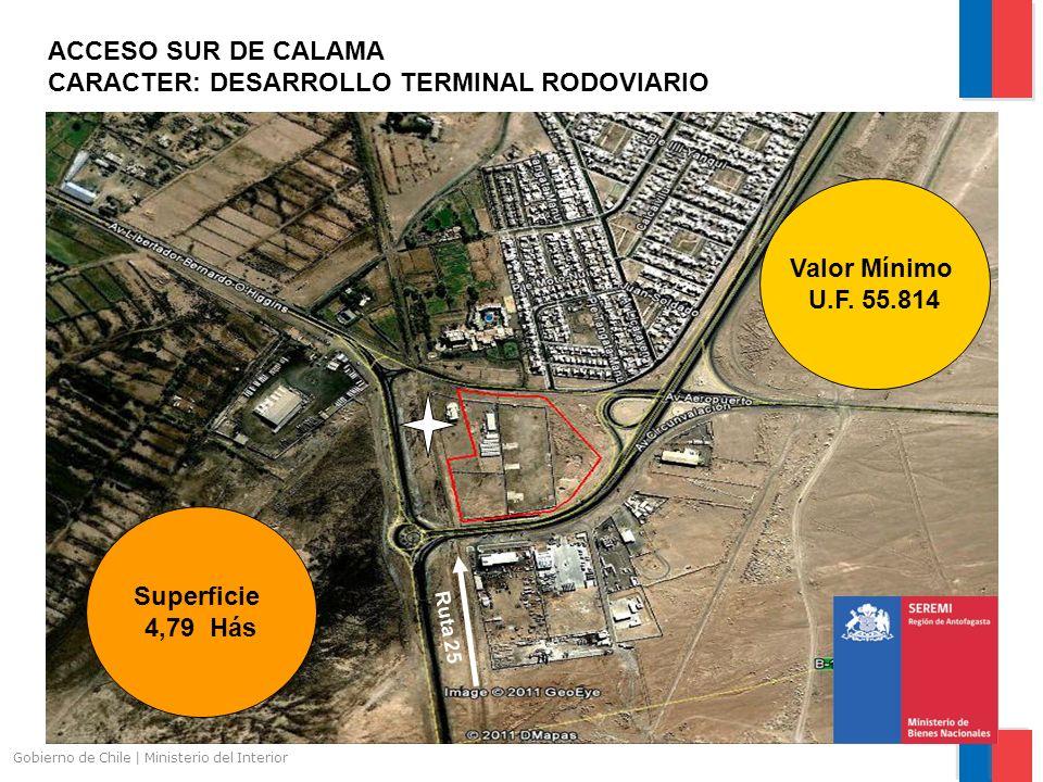 ACCESO SUR DE CALAMA CARACTER: DESARROLLO TERMINAL RODOVIARIO Valor Mínimo U.F. 55.814 Ruta 25 s Superficie 4,79 Hás