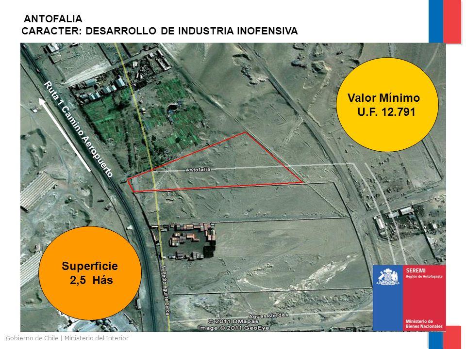 Gobierno de Chile | Ministerio del Interior ANTOFALIA CARACTER: DESARROLLO DE INDUSTRIA INOFENSIVA Ruta 1 Camino Aeropuerto Superficie 2,5 Hás Valor M