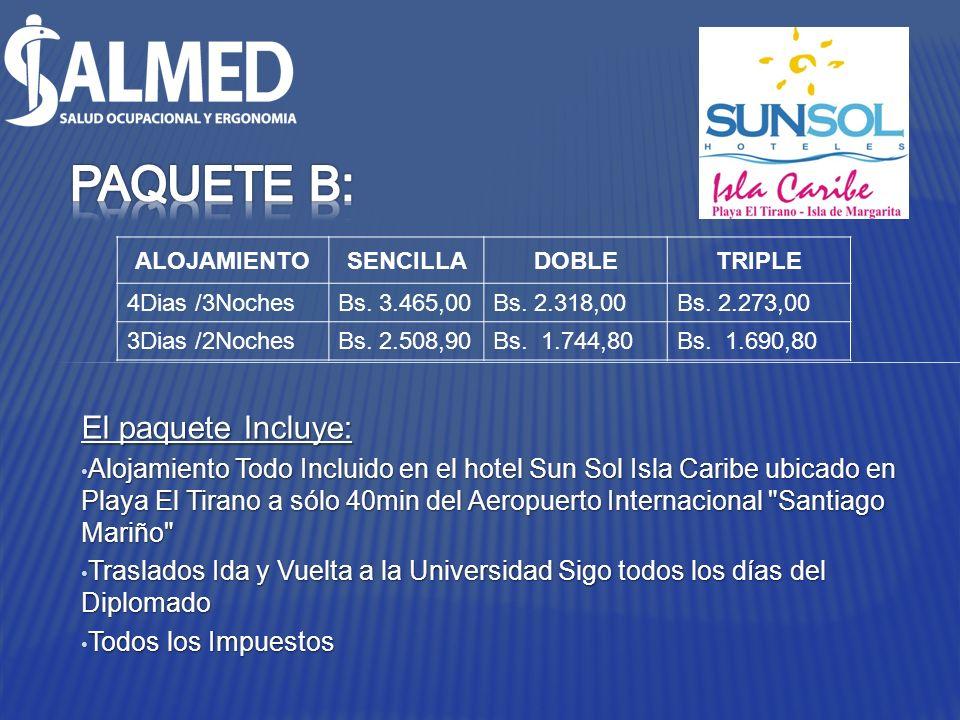 El paquete Incluye: Alojamiento Todo Incluido en el hotel Sun Sol Isla Caribe ubicado en Playa El Tirano a sólo 40min del Aeropuerto Internacional