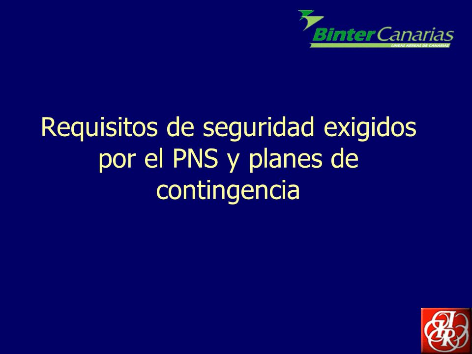 Requisitos de seguridad exigidos por el PNS y planes de contingencia