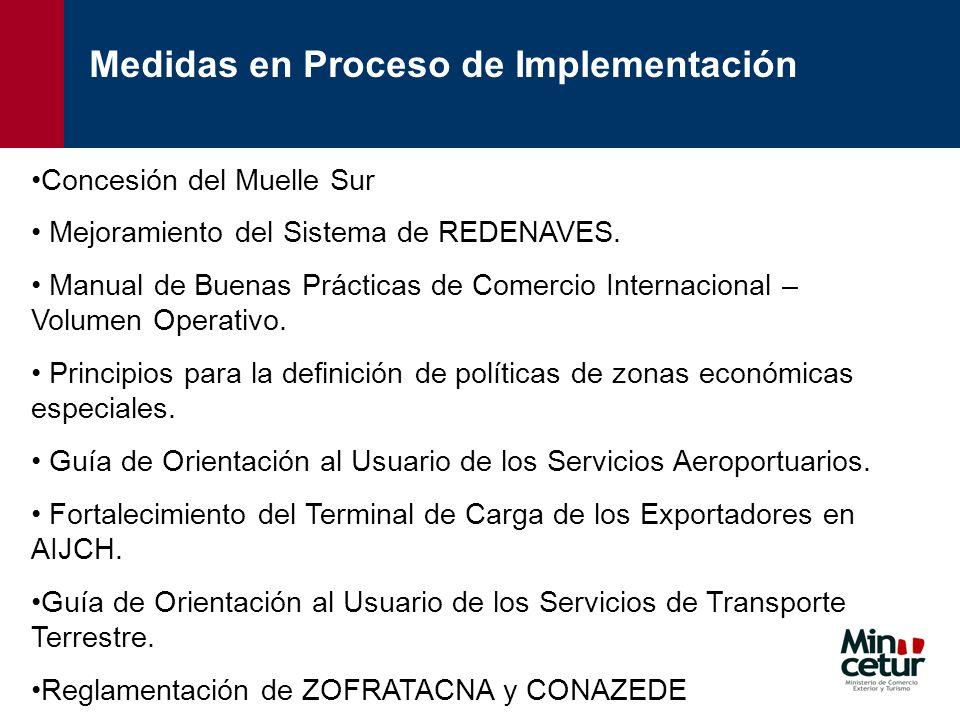 Concesión del Muelle Sur Mejoramiento del Sistema de REDENAVES. Manual de Buenas Prácticas de Comercio Internacional – Volumen Operativo. Principios p
