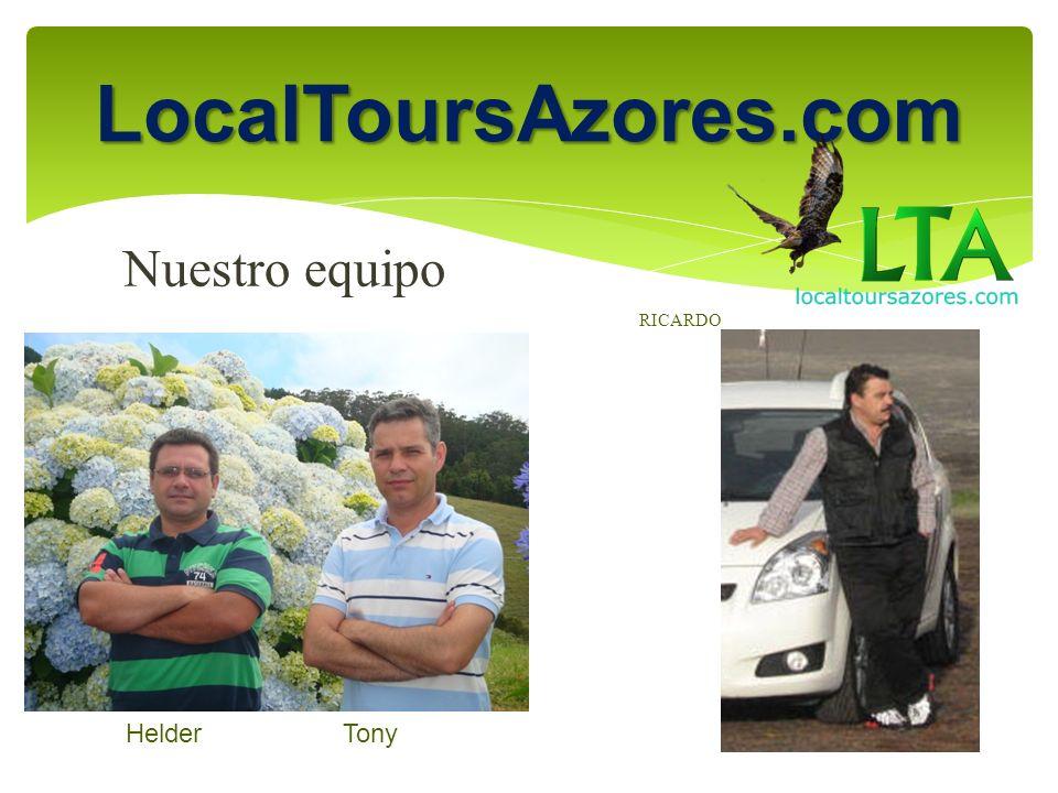 Nuestro equipo Helder Tony LocalToursAzores.com RICARDO