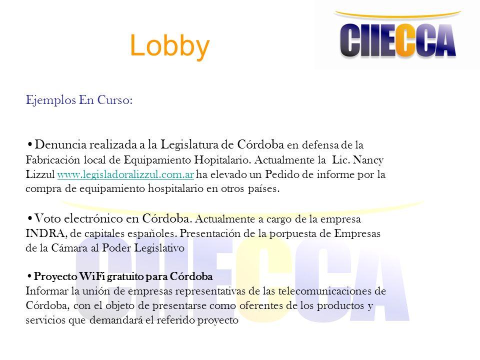 Lobby Ejemplos En Curso: Denuncia realizada a la Legislatura de Córdoba en defensa de la Fabricación local de Equipamiento Hopitalario. Actualmente la