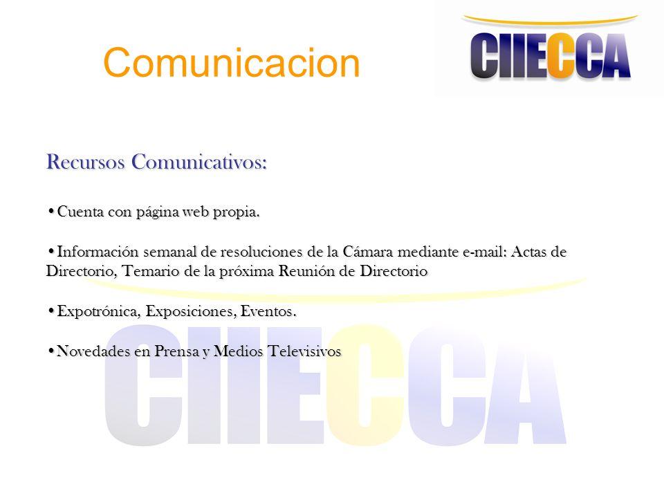 Comunicacion Recursos Comunicativos: Cuenta con página web propia.Cuenta con página web propia. Información semanal de resoluciones de la Cámara media
