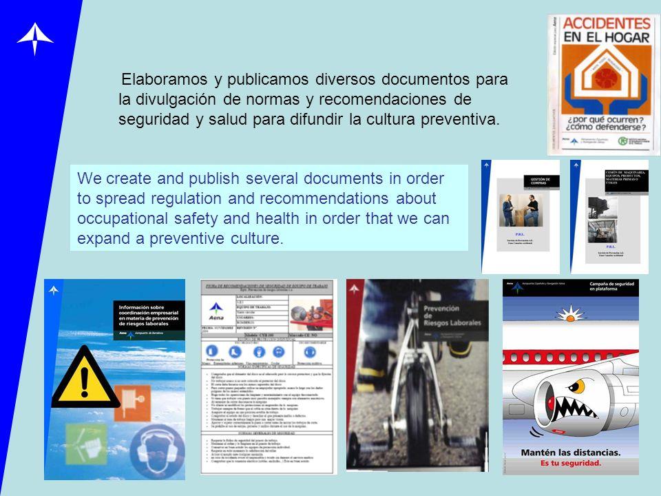 Elaboramos y publicamos diversos documentos para la divulgación de normas y recomendaciones de seguridad y salud para difundir la cultura preventiva.