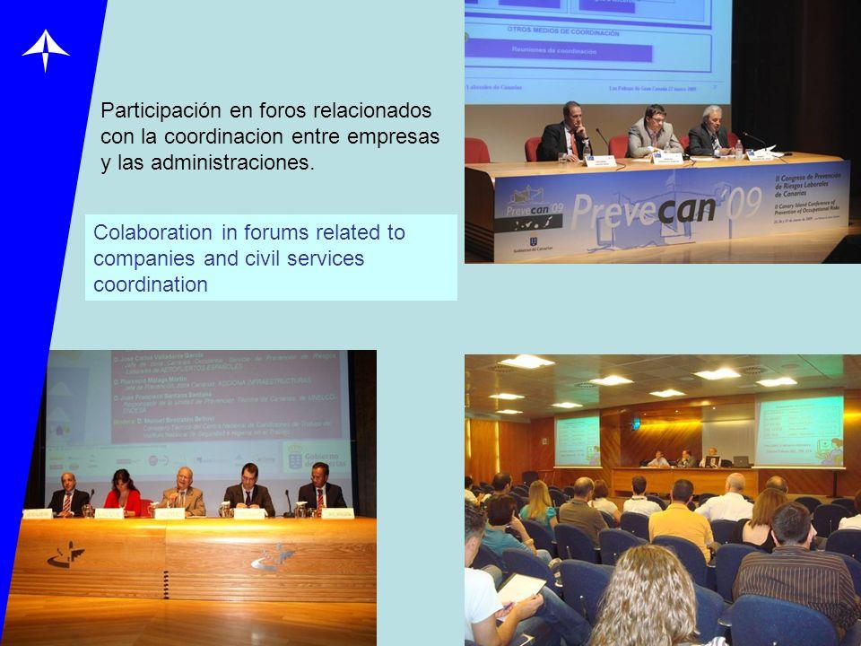 Participación en foros relacionados con la coordinacion entre empresas y las administraciones. Colaboration in forums related to companies and civil s