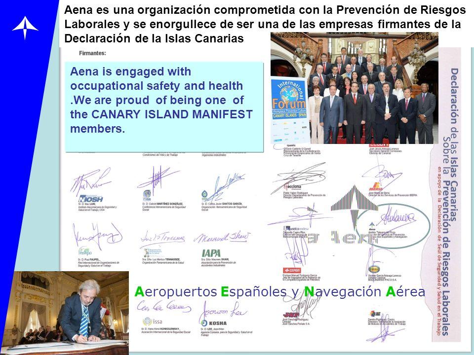 Aena es una organización comprometida con la Prevención de Riesgos Laborales y se enorgullece de ser una de las empresas firmantes de la Declaración d