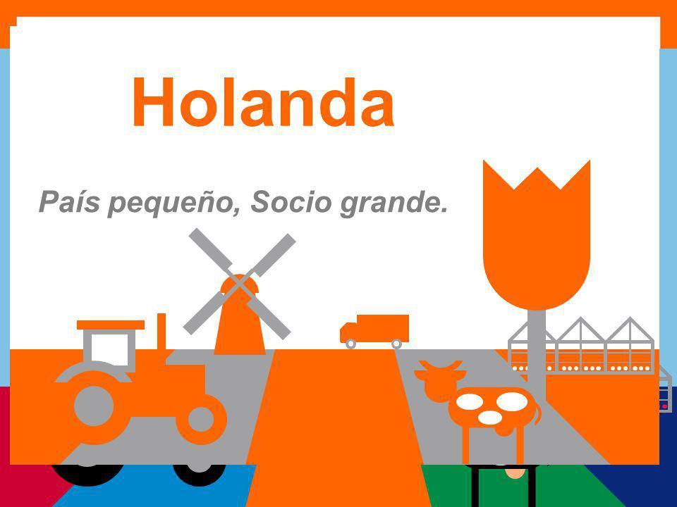 1 Holanda País pequeño, Socio grande.