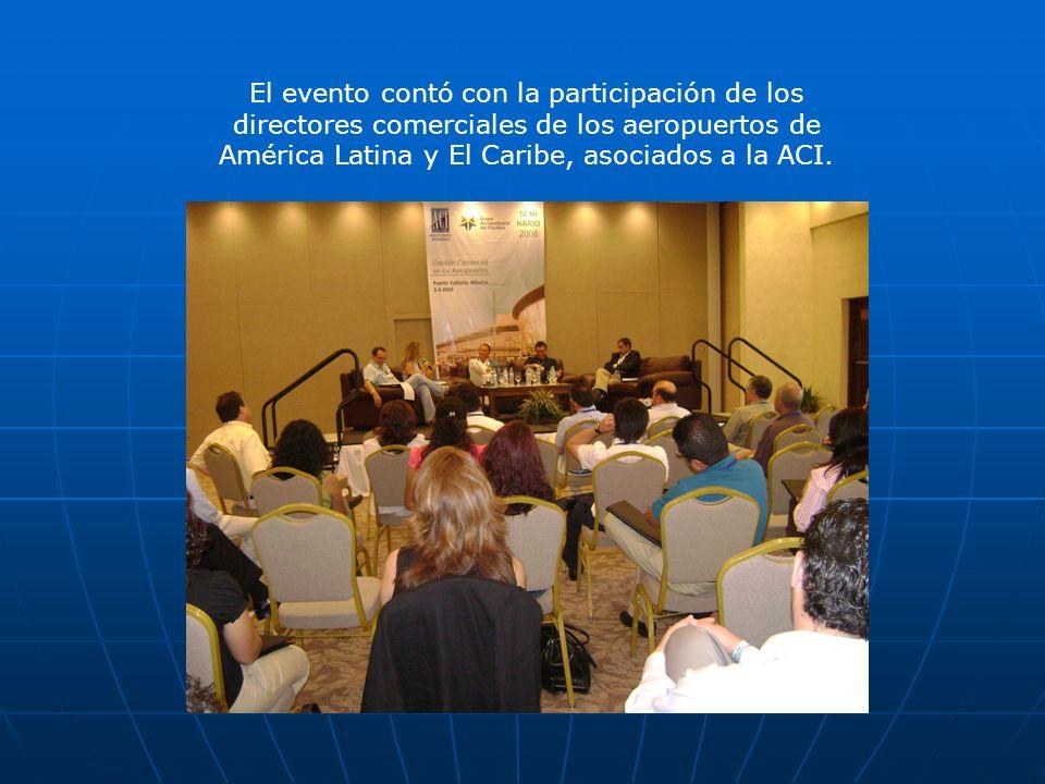 El evento contó con la participación de los directores comerciales de los aeropuertos de América Latina y El Caribe, asociados a la ACI.