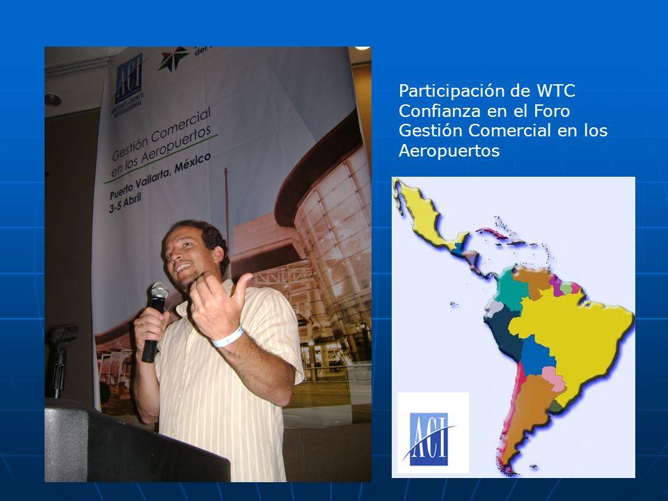 Participación de WTC Confianza en el Foro Gestión Comercial en los Aeropuertos