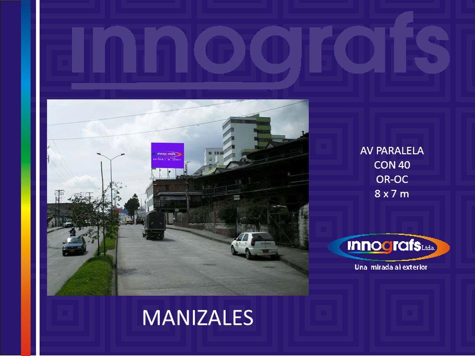 AV PARALELA CON 43 OC-OR 12 x 4 m MANIZALES