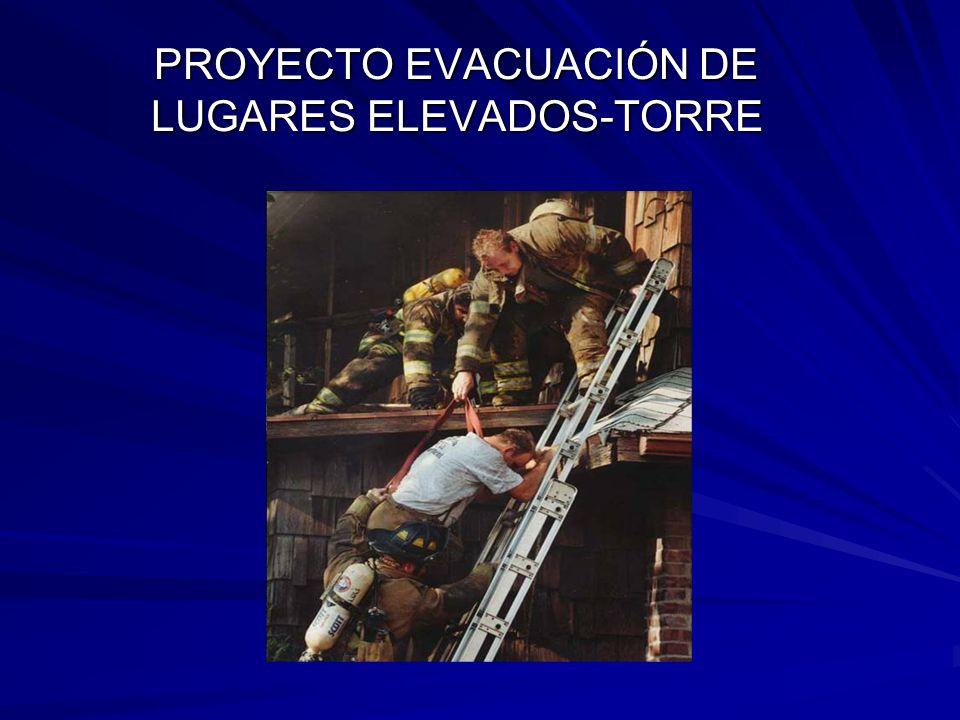 PROYECTO EVACUACIÓN DE LUGARES ELEVADOS-TORRE