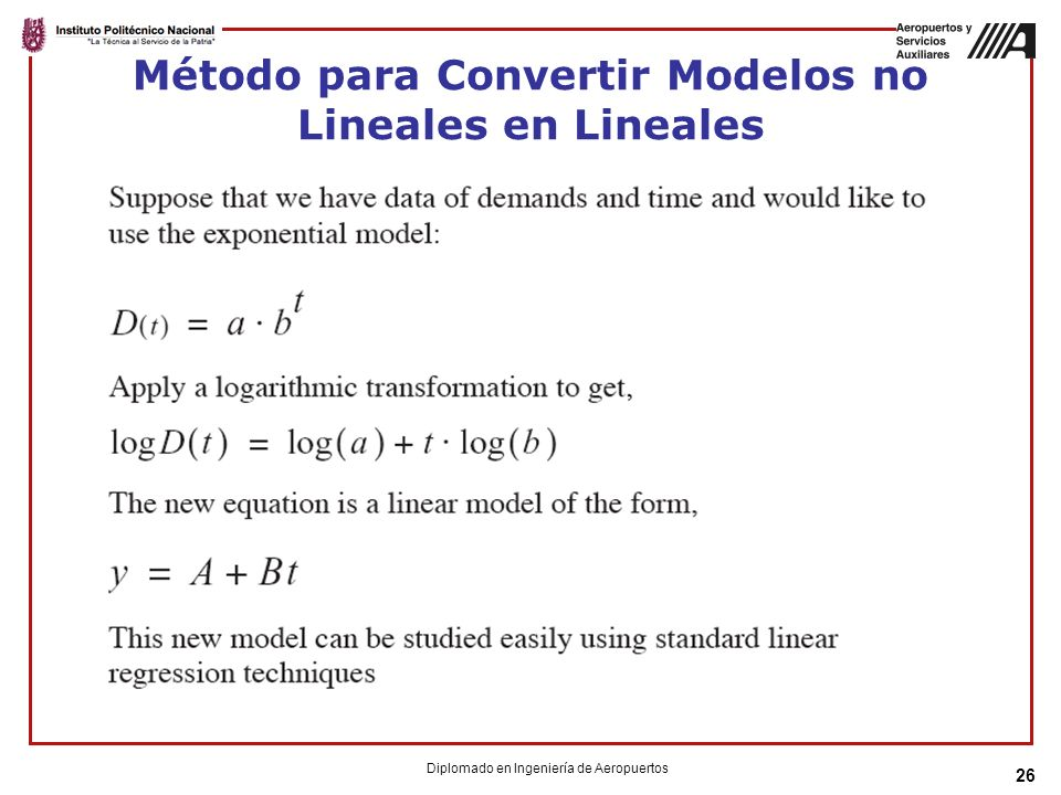 26 Método para Convertir Modelos no Lineales en Lineales Diplomado en Ingeniería de Aeropuertos
