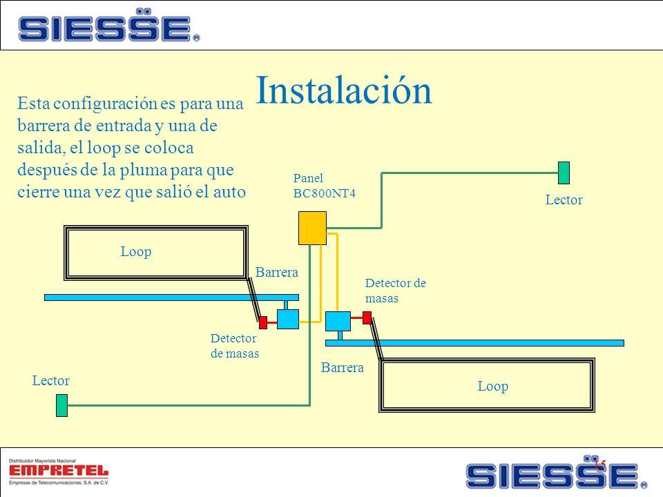 Barrera Lector Esta configuración es para una barrera de entrada y una de salida, el loop se coloca después de la pluma para que cierre una vez que salió el auto Panel BC800NT4 Loop Detector de masas Loop Detector de masas Barrera Instalación 15