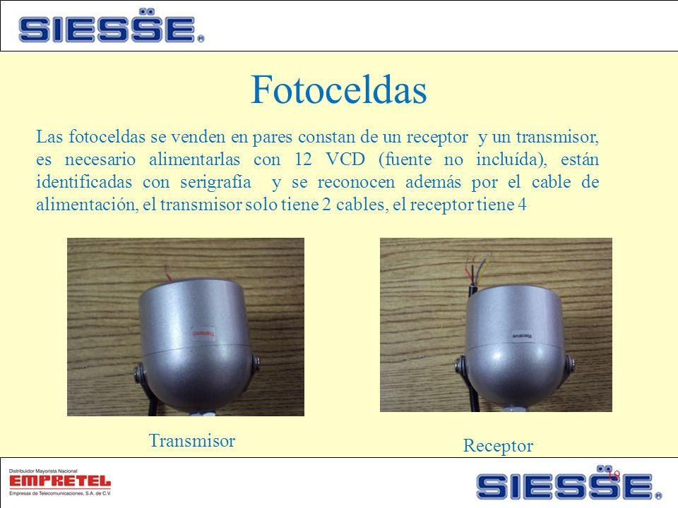 Fotoceldas Transmisor Receptor Las fotoceldas se venden en pares constan de un receptor y un transmisor, es necesario alimentarlas con 12 VCD (fuente no incluída), están identificadas con serigrafía y se reconocen además por el cable de alimentación, el transmisor solo tiene 2 cables, el receptor tiene 4 19