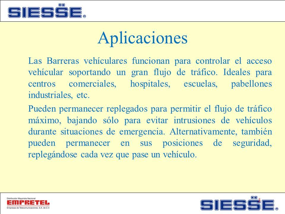 Aplicaciones Las Barreras vehículares funcionan para controlar el acceso vehícular soportando un gran flujo de tráfico.
