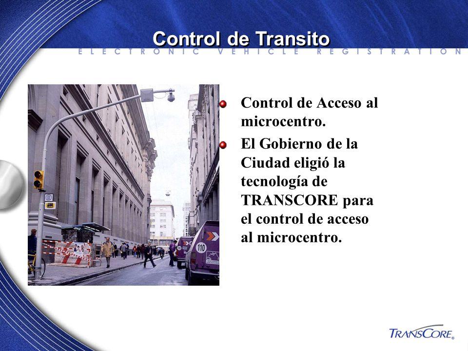 Control de Acceso al microcentro. El Gobierno de la Ciudad eligió la tecnología de TRANSCORE para el control de acceso al microcentro. Control de Tran