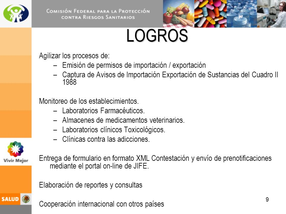10 Los enlaces de la COFEPRIS en los puertos y aduanas autorizados coadyuven in-situ con las autoridades portuarias y aduaneras en el proceso de revisión y liberación de importaciones de las sustancias controladas.