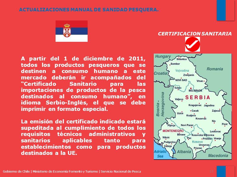 Gobierno de Chile | Ministerio de Economía Fomento y Turismo | Servicio Nacional de Pesca 13 ACTUALIZACIONES MANUAL DE SANIDAD PESQUERA. A partir del