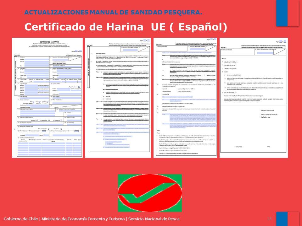 Gobierno de Chile | Ministerio de Economía Fomento y Turismo | Servicio Nacional de Pesca 18 ACTUALIZACIONES MANUAL DE SANIDAD PESQUERA. Certificado d