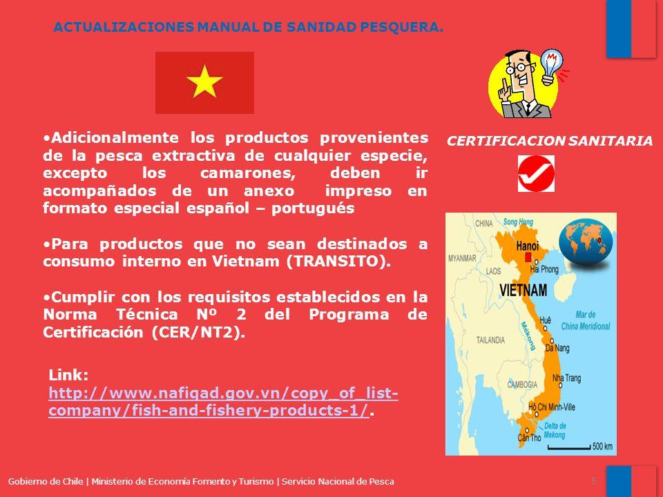 Gobierno de Chile | Ministerio de Economía Fomento y Turismo | Servicio Nacional de Pesca 5 ACTUALIZACIONES MANUAL DE SANIDAD PESQUERA. Adicionalmente