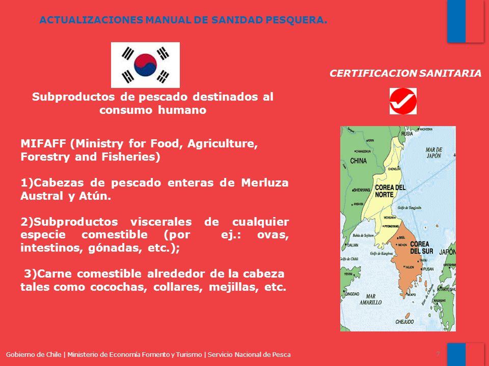 Gobierno de Chile | Ministerio de Economía Fomento y Turismo | Servicio Nacional de Pesca 7 ACTUALIZACIONES MANUAL DE SANIDAD PESQUERA. MIFAFF (Minist