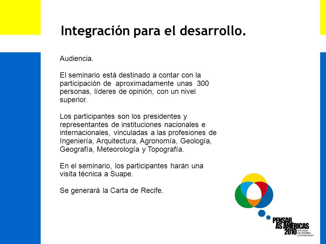 Integración para el desarrollo. Audiencia.